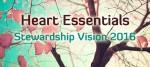 Heart Essentials banner Stewardship 2016