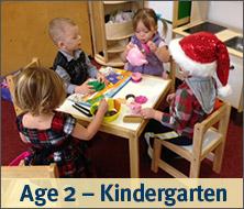 Age 2-Kindergarten